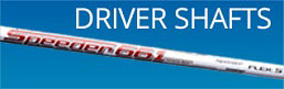Shop Driver Golf Club Shafts for drivers, irons, hybrids, putters, and wedges
