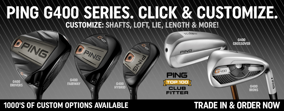 Ping G400 Order Now