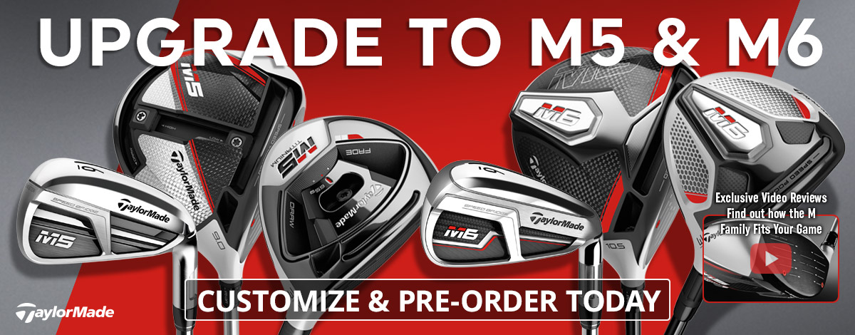 New TaylorMade M5 M6 Clubs