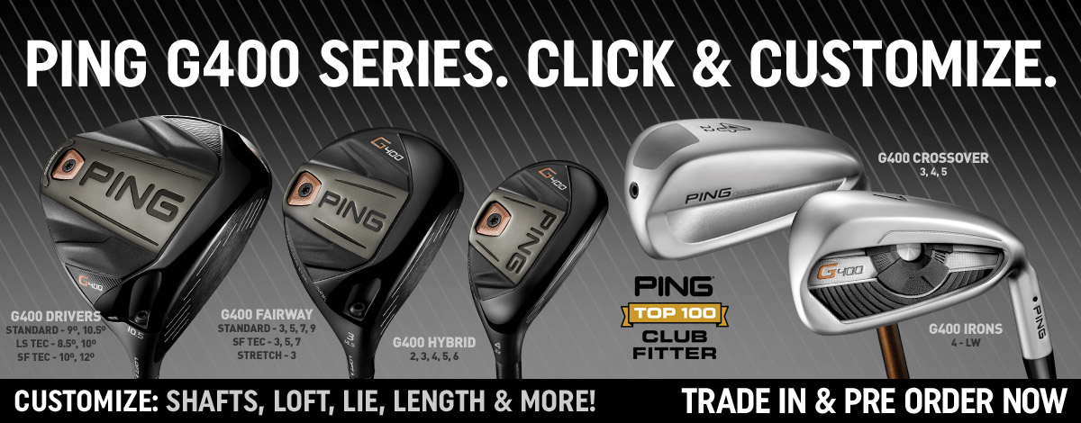 Push Pull Or Drag Trade In >> Ping G400 Series | 2nd Swing Golf